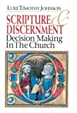 Image de Scripture & Discernment: Decision Making in the Church