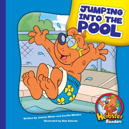Jumping into the Pool (Herbster Readers: The First Day of School: Level 3 Readers: Sports)