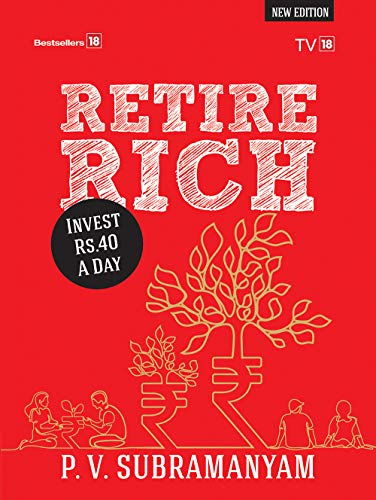 Retire Rich At 40 A Day : New Edition (English Edition)