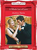 A Whole Lot of Love (Mills & Boon Desire)