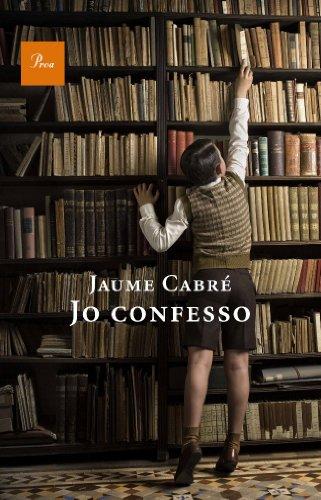 Jo confesso (A TOT VENT-TELA) por Jaume Cabré i Fabré