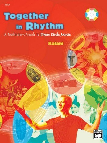 Together in Rhythm (+DVD) : A Facilitator's Guide to Drum Circle Music