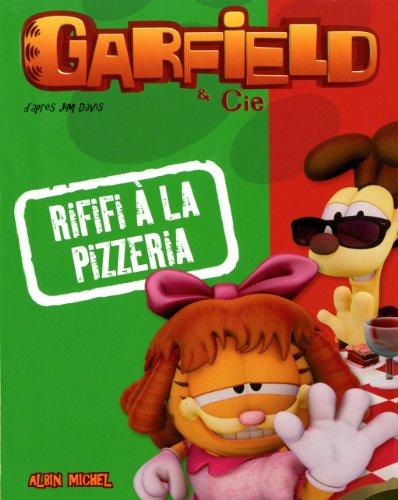 Garfield & Cie : Rififi à la pizzeria