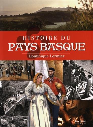 Histoire du Pays Basque par Lormier Dominique