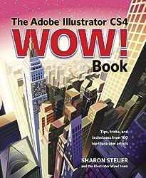 The Adobe Illustrator CS4 Wow! Book