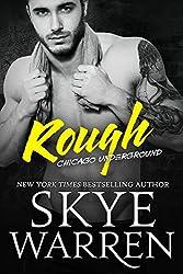 Rough: A Bad Boy Romance (Chicago Underground Book 1) (English Edition)