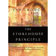 The Storehouse Principle: A Revolutionary God Idea For Creating Extraordinary Financial Stability