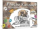 Freche Katzen: Das lustige Malbuch für Katzenfreundinnen (Kreativ) -
