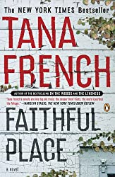 Faithful Place French, Tana ( Author ) Jul-13-2010 Hardcover
