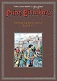 Prinz Eisenherz. Murphy & Gianni: Bd. 17: Jahrgang 2003/2004