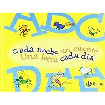 Cada noche un cuento, Una letra cada dia / Each Night One Story, One Letter Each Day: Abcdef: 1