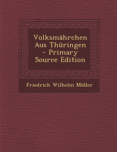 Volksmahrchen Aus Thuringen - Primary Source Edition