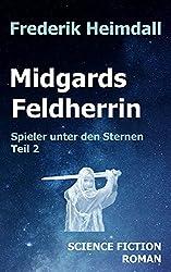 Midgards Feldherrin (Spieler unter den Sternen 2)