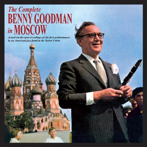 The Complete Benny Goodman in ...