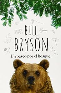 Un paseo por el bosque par  BILL BRYSON