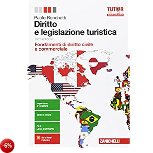 Diritto e legislazione turistica. Fondamenti di diritto civile e commerciale. Per le Scuole superiori. Con aggiornamento online