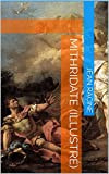 Mithridate (Illustré)