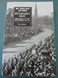 Kitchener's Army: The Raising of the New Armies, 1914-16 (War, Armed Forces & Society) by Peter Simkins (1990-04-26)