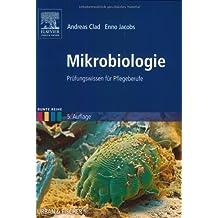 Mikrobiologie: Prüfungswissen für Pflegeberufe