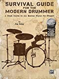 Survival Guide for the Modern Drummer: A Crash Course in All Musical Styles for Drumset, (accesso online al software audio)