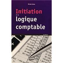 Initiation à la logique comptable