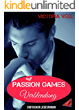 Passion Games - Verblendung (Part 2)