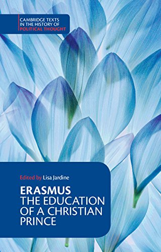 Erasmus: The Education of a Christian Prince with the Panegyric for Archduke Philip of Austria Paperback (Cambridge Texts in the History of Political Thought) por Erasmus