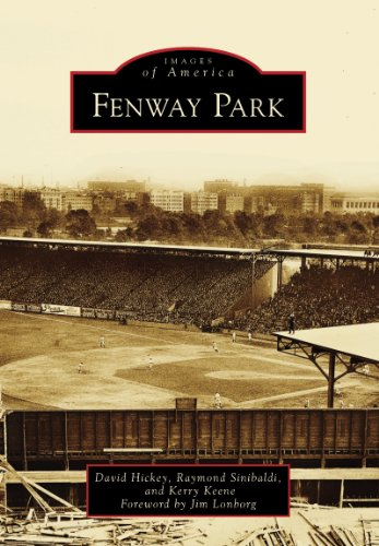 Fenway Park (Images of America) (English Edition) por David Hickey