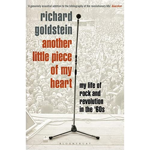 Another Little Piece of My Heart : My Life of Rock and Revolution in the '60s