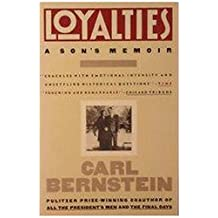 Loyalties: A Son's Memoir by Carl Bernstein (1990-02-01)