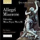 Allegri: Miserere / Palestrina: Missa Papae Marcelli / Lotti: Crucifixus / u.a.