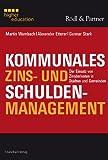 Image de Kommunales Zins- und Schuldenmanagement: Der Einsatz von Zinsderivaten in Städten und Gem