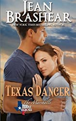 Texas Danger: The Marshalls Book 3 (Texas Heroes) (Volume 6) by Jean Brashear (2014-12-03)