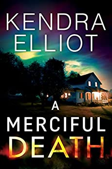 A Merciful Death (Mercy Kilpatrick Book 1) by [Elliot, Kendra]