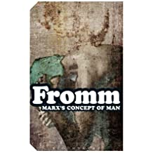 Marx's Concept of Man (Continuum Impacts) by Erich Fromm (2004-12-09)