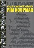 KAYAK - Live In Paradiso - A Tribute To Pim Koopman