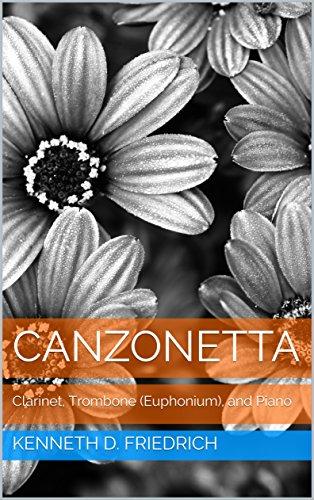 Canzonetta: Clarinet, Trombone (Euphonium), and Piano (English Edition)