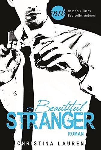 Beautiful Stranger (New York Times Bestseller Autoren: Romance) (Stella Ruby)