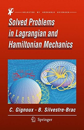 Solved Problems in Lagrangian and Hamiltonian Mechanics (Grenoble Sciences) by Claude Gignoux (2009-07-17)