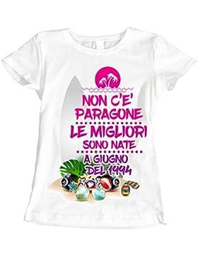 Tshirt Compleanno Non c'è paragone le migliori sono nate a giugno 1994 - fashion - eventi - idea regalo - in cotone...