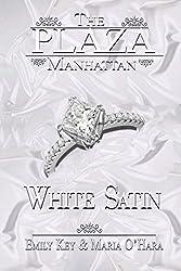 The Plaza Manhattan - White Satin: White Satin