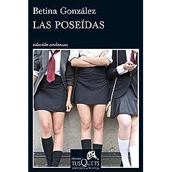 Las poseídas (Andanzas) Premio Tusquets 2012