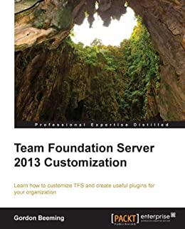 Team Foundation Server 2013 Customization par [Beeming, Gordon]