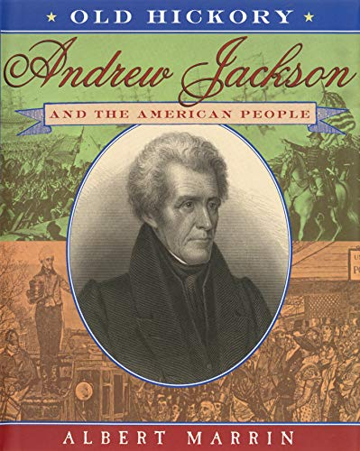 Old Hickory:Andrew Jackson and the American People (English Edition)