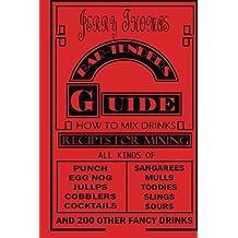 Jerry Thomas' Bartenders Guide: How To Mix Drinks 1862 Reprint:: A Bon Vivant's Companion