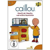 Caillou 28 - Hamsti, der Hamster und weitere Geschichten
