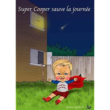 Super Cooper sauve la journée