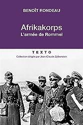 Afrikakorps: L'armée de Rommel