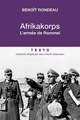 Descargar Libro Afrikakorps: L'armée de Rommel de Benoît Rondeau