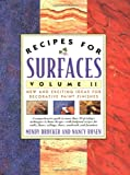 Recipes for Surfaces: Volume II: New and Exciting Ideas for Decorative Paint Finishes: 002